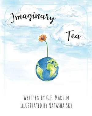 Imaginary Tea de G. E. Martin