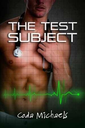 The Test Subject de Michaels, Coda