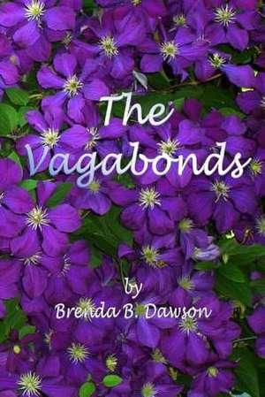 The Vagabonds de Brenda B. Dawson