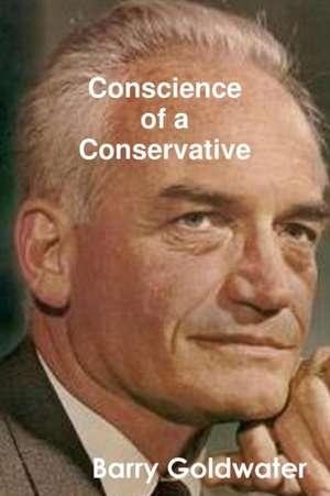 Conscience of a Conservative de Barry Goldwater