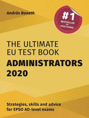 The Ultimate EU Test Book Administrators 2020 de András BANETH
