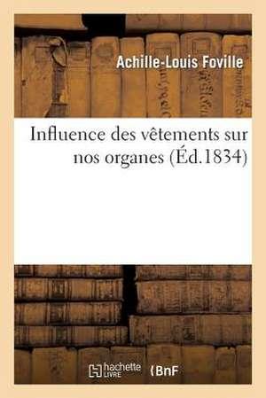 Influence Des Vetemens Sur Nos Organes