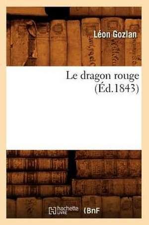 Le Dragon Rouge de Leon Gozlan