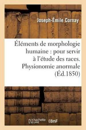 Elements de Morphologie Humaine