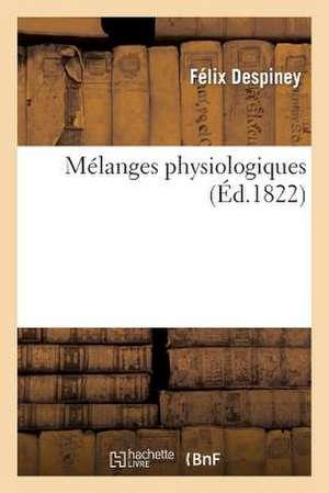 Melanges Physiologiques