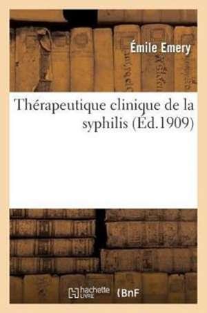 Therapeutique Clinique de La Syphilis