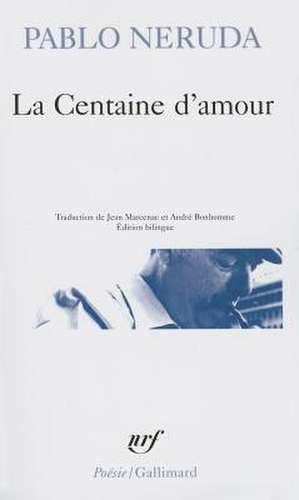 Centaine D Amour de Pablo Neruda