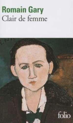 Clair de Femme de Romain Gary