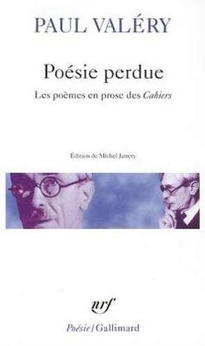 Poesie Perdue de Paul Valery