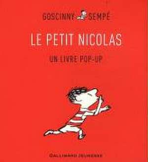 Le Petit Nicolas. Un livre pop-up de René Goscinny