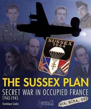 The Sussex Plan de Dominique Soulier