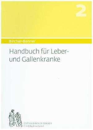 Handbuch fuer Leber-und Gallenkranke