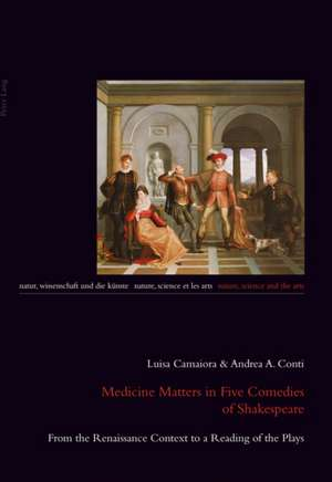 Medicine Matters in Five Comedies of Shakespeare