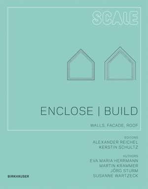 Enclose