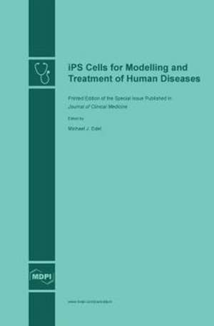 iPS Cells for Modelling and Treatment of Human Diseases