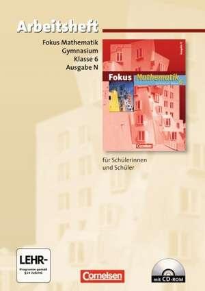 Fokus Mathematik 6. Schuljahr. Arbeitsheft mit CD-ROM u.Loesungsheft. Gymnasium. Ausgabe N