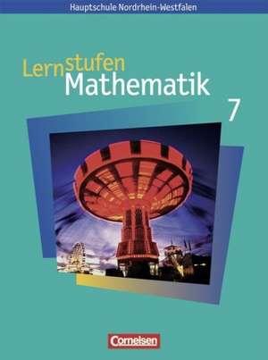 Lernstufen Mathematik 7. Schuelerbuch Neue Kernlehrplaene Hauptschule Nordrhein-Westfalen