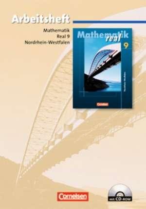 Mathematik real - Realschule Nordrhein-Westfalen 9. Schuljahr. Arbeitsheft