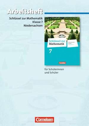 Schluessel zur Mathematik 7. Schuljahr. Arbeitsheft mit eingelegten Loesungen. Differenzierende Ausgabe Niedersachsen
