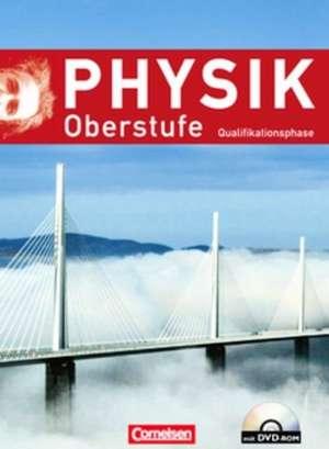 Physik Oberstufe - Neue Ausgabe. Qualifikationsphase. Schuelerbuch mit DVD-ROM. Westliche Bundeslaender (ausser Bayern)