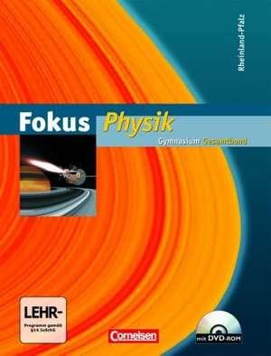 Fokus Physik Gesamtband. Schuelerbuch mit CD-ROM. Gymnasium Rheinland-Pfalz