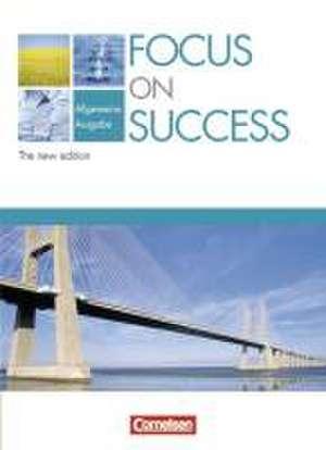 Focus on Success - Schuelerbuch - Allgemeine Ausgabe - The New Edition