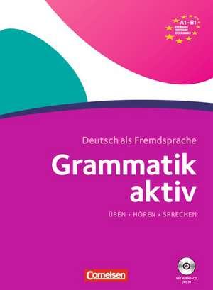 Grammatik aktiv A1-B1 de Friederike Jin