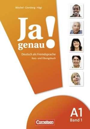 Ja genau! Deutsch als Fremdsprache: A1. Teil 1 Kurs-/Arbeitsbuch