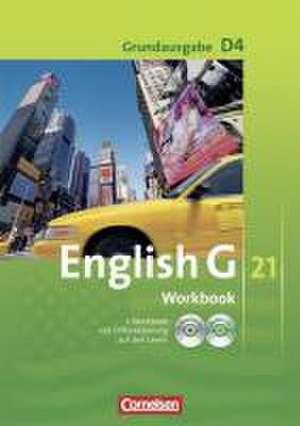 English G 21. Grundausgabe D 4. Workbook