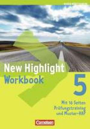 New Highlight 5: 9. Schuljahr. Workbook Baden-Wuerttemberg