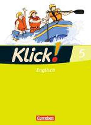 Klick! Englisch 5: 9. Schuljahr. Schuelerbuch