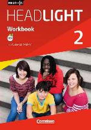 English G Headlight 02: 6. Schuljahr. Workbook mit Audios online