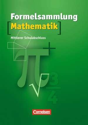 Formelsammlungen Sekundarstufe I - Mittlerer Schulabschluss Westliche Bundeslaender (ausser BY)