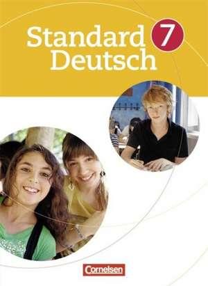 Standard Deutsch 7. Schuljahr. Schülerbuch de Beate Karl