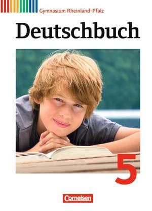 Deutschbuch 5. Schuljahr. Schuelerbuch Gymnasium Rheinland-Pfalz