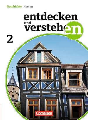 Entdecken und Verstehen 02. Schuelerbuch. Realschule und Gesamtschule Hessen