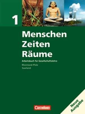 Menschen, Zeiten, Raeume 1. 5./6. Schuljahr - Schuelerbuch. Rheinland-Pfalz