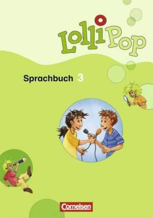 LolliPop Sprachbuch 3. Schuljahr. Schuelerbuch