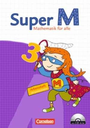 Super M 3. Schuljahr. Arbeitsheft mit CD-ROM und Lernstandsseiten. Westliche Bundeslaender