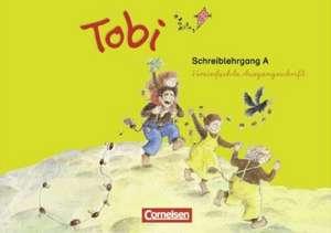 Tobi-Fibel. 1./2. Schuljahr Schreiblehrgang A in Vereinfachter Ausgangsschrift. Neubearbeitung