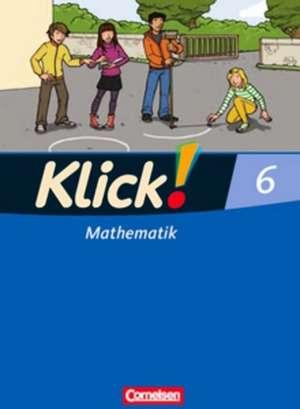 Klick! Mathematik 6. Schuljahr. Schuelerbuch. OEstliche und westliche Bundeslaender