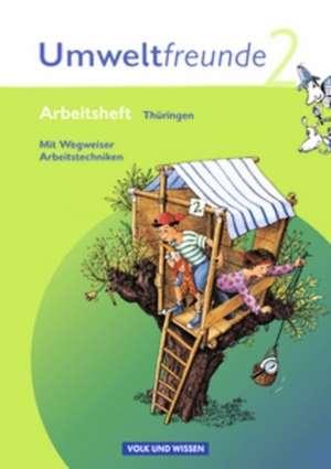Umweltfreunde 2. Schuljahr. Neubearbeitung 2009. Arbeitsheft. Thueringen