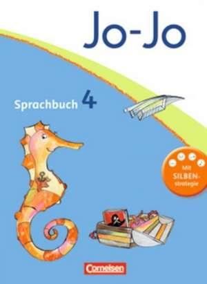 Jo-Jo Sprachbuch - Aktuelle allgemeine Ausgabe. 4. Schuljahr - Schuelerbuch