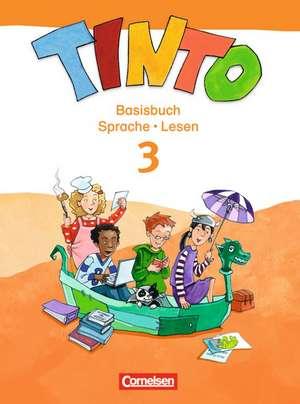 TINTO 2-4: 3. Schuljahr. Basisbuch Sprache und Lesen