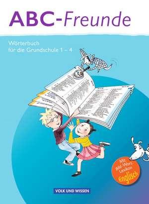 ABC-Freunde: Woerterbuch mit Bild-Wort-Lexikon Englisch. OEstliche Bundeslaender