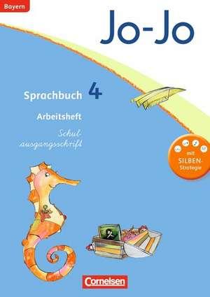 Jo-Jo Sprachbuch - Grundschule Bayern. 4. Jahrgangsstufe - Arbeitsheft in Schulausgangsschrift