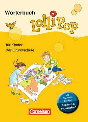 LolliPop Woerterbuch mit Bild-Wort-Lexikon Englisch, Franzoesisch