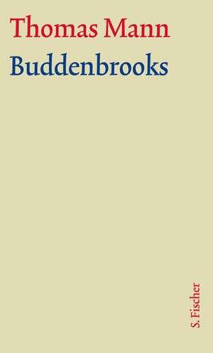 Buddenbrooks. Grosse kommentierte Frankfurter Ausgabe