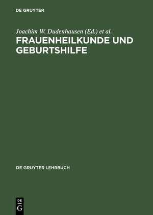 Frauenheilkunde und Geburtshilfe de Joachim W. Dudenhausen