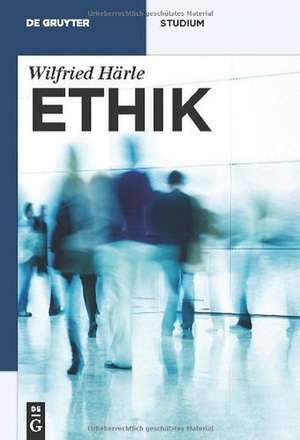Ethik de Wilfried Härle